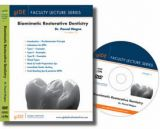 FLS-11 DVD Faculty Lecture Series: Biomimetic Restorative Dentistry